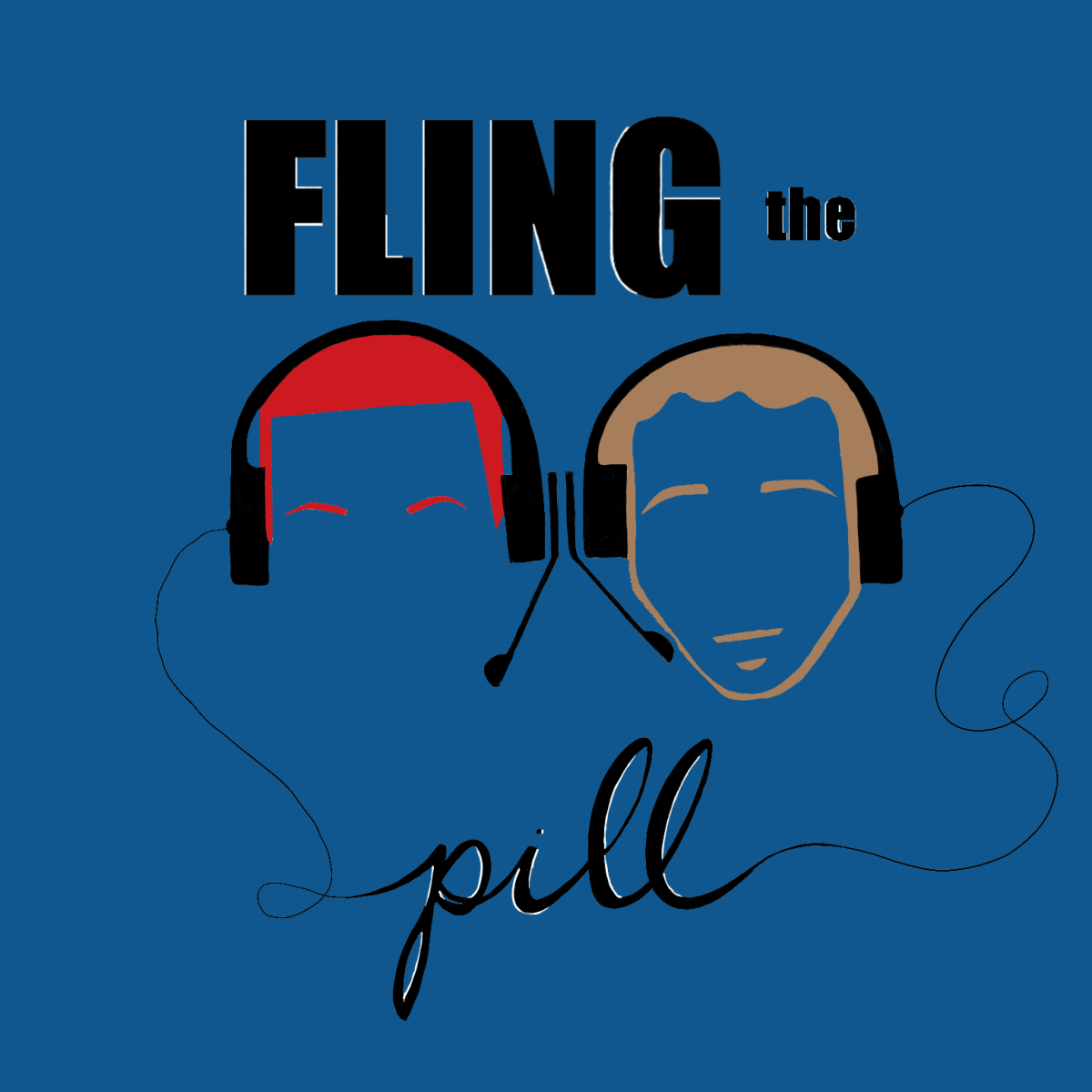Fling the Pill Podcast Episode1